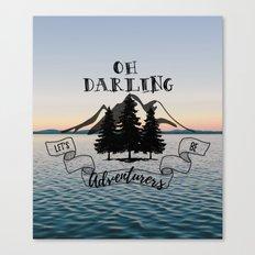 Lets Be Adventurers Canvas Print