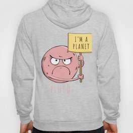 Pluto is a planet Hoody