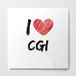 I Love CGI Metal Print