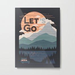 Let's Go Metal Print