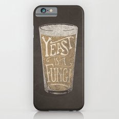Yeast is a Fungi - Beer Pint iPhone 6s Slim Case