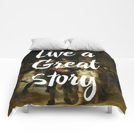 LIVE A GREAT STORY Comforters