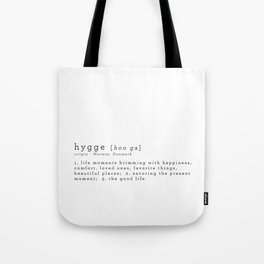 THE MEANING OF HYGGE Tote Bag