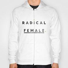 Radical Female Hoody