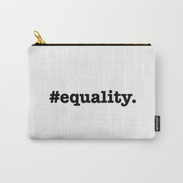 #equality. Carry-All Pouch