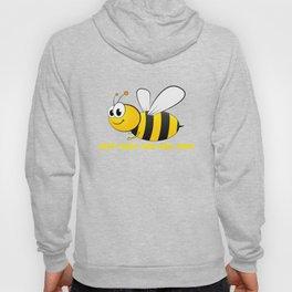 Just Keep Bee ing You Cute Bee Pun Hoody