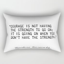 Teddy Roosevelt quote 5 Rectangular Pillow