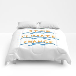 Stop Climate Change - Save the Earth Art Print Comforters