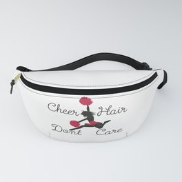 Cheer Hair Don't Care Funny Cheerleading Gift Fanny Pack