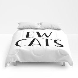 Ew Cats Comforters