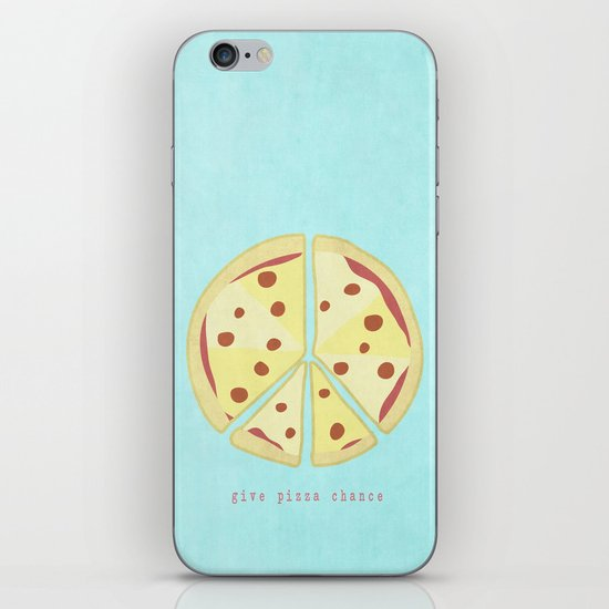 Give Pizza Chance iPhone & iPod Skin