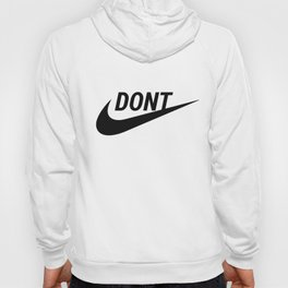 DONT Hoody