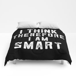 I think, therefore I am Smart (on black) Comforters