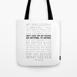 My Philosophy is Basically This - The Office - Funny Quote Tote Bag