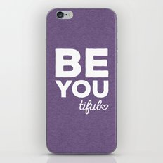 Be-You-Tiful Positive Quote iPhone & iPod Skin