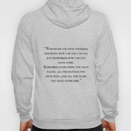 Remember how far you've come - quote Hoody