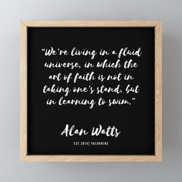 39  |  Alan Watts Quote 190516 Framed Mini Art Print