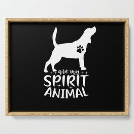 Beagle Are My Spirit Animal I Kraftier Dog Motif Serving Tray