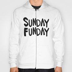 Sunday Funday - black hand lettering Hoody