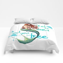 Mermaid: Let the sea set you free Comforters