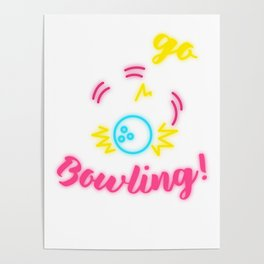 Let's Go Bowling! Poster