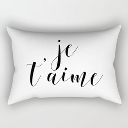 Je t'aime, Love Quote, French Quote, Inspirational Art, Anniversary Gift Rectangular Pillow