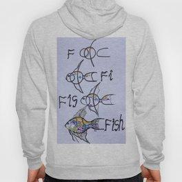 f..fi...fis....fish Hoody