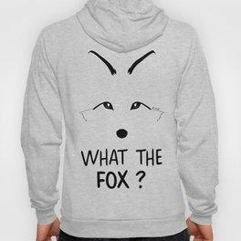 What the fox ? Hoody