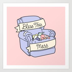 BLESS THIS MESS Art Print