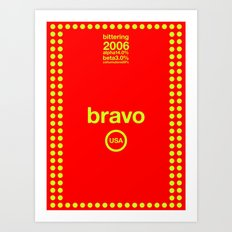 bravo single hop Art Print