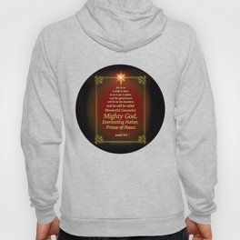 For to us a child is born . . . Hoody