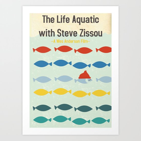 """""""The Life Aquatic""""  Art Print"""