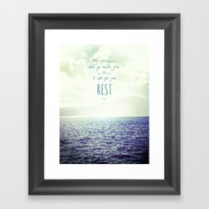 My presence will go with you and I will give you rest Framed Art Print