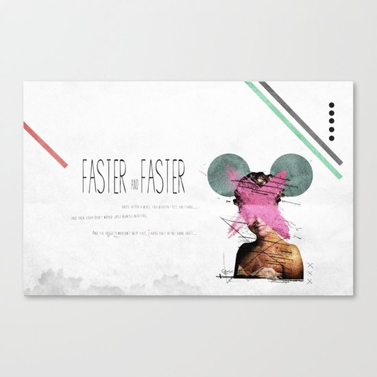 Faster & Faster | Collage Canvas Print