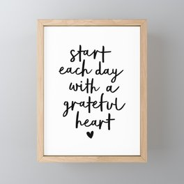 Start Each Day With a Grateful Heart black and white typography minimalism home room wall decor Framed Mini Art Print
