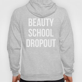 Beauty School Dropout - Grease Inspired Hoody