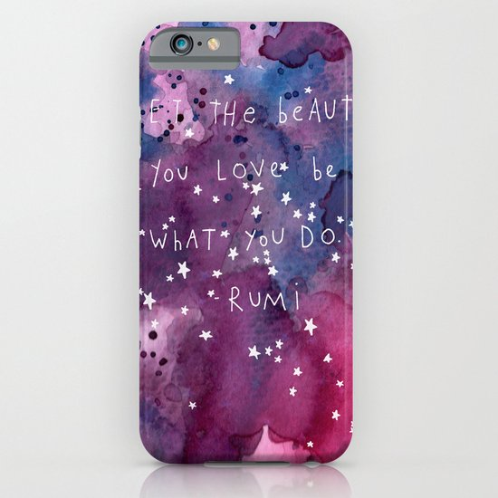 let the beauty you love be what you do iPhone & iPod Case