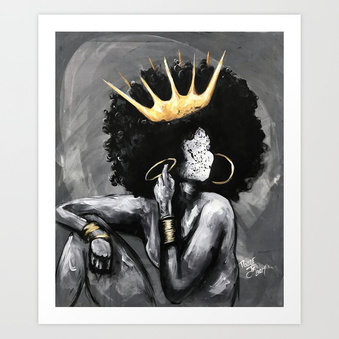 Naturally Queen VI Art Print