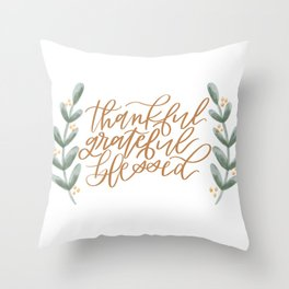 Thankful, Grateful, Blessed Throw Pillow
