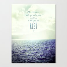 My presence will go with you and I will give you rest Canvas Print