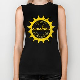 You Are My Sunshine Biker Tank