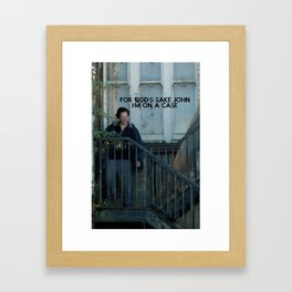 For God's Sake John  Framed Art Print