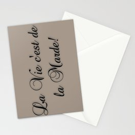 La Vie C'est De La Marde! Stationery Cards
