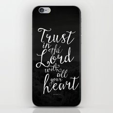 Trust in the Lord with all your heart iPhone & iPod Skin
