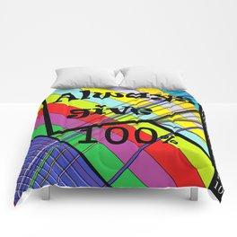 Always Give 100% Comforters