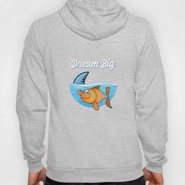Dream Big Shark Fish Sea  Aquamarine Marine Life Water Sea Ocean Sea Creatures Hoody