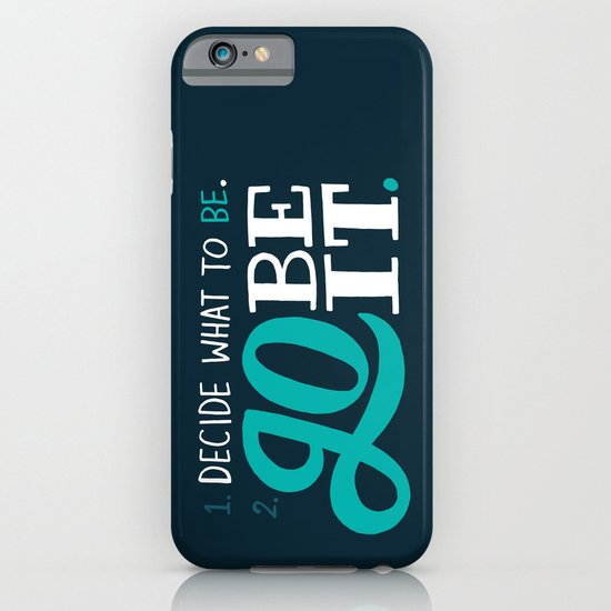 Go Be It. iPhone & iPod Case