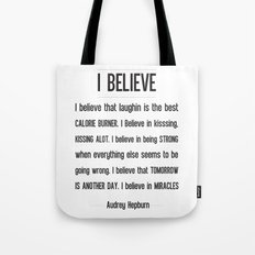I BELIEVE - Audrey Hepburn Tote Bag