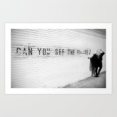 Can You See The Future? Art Print