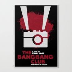 THE BANG BANG CLUB Canvas Print